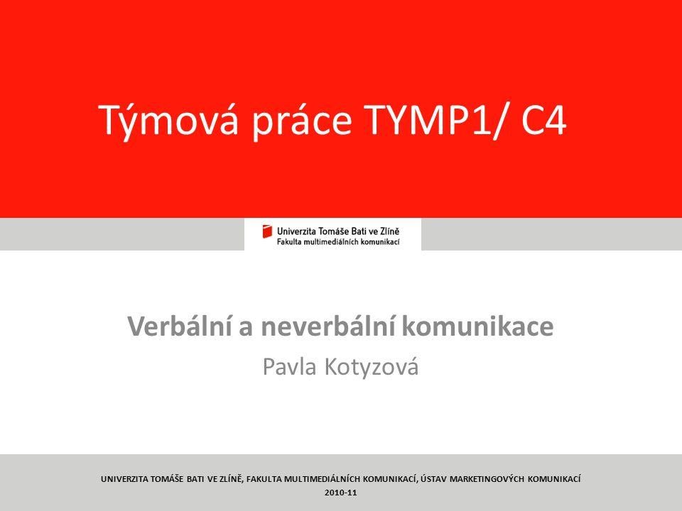 Verbální a neverbální komunikace Pavla Kotyzová