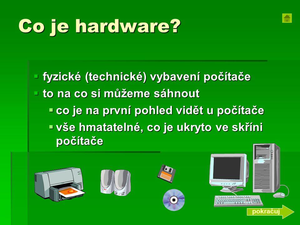 Co je hardware fyzické (technické) vybavení počítače