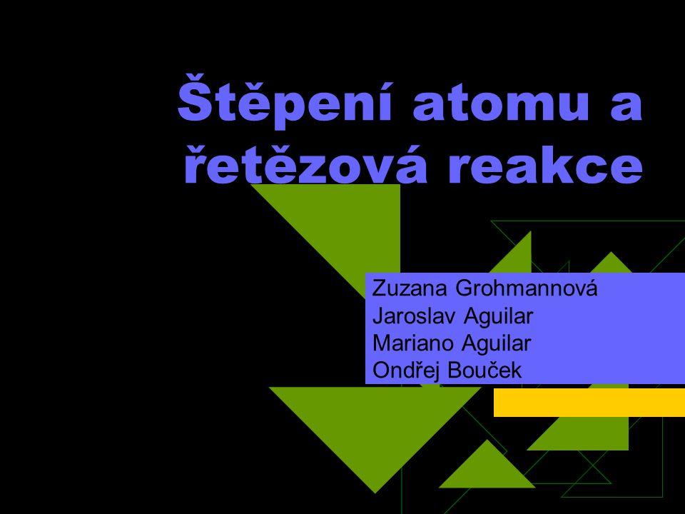 Štěpení atomu a řetězová reakce