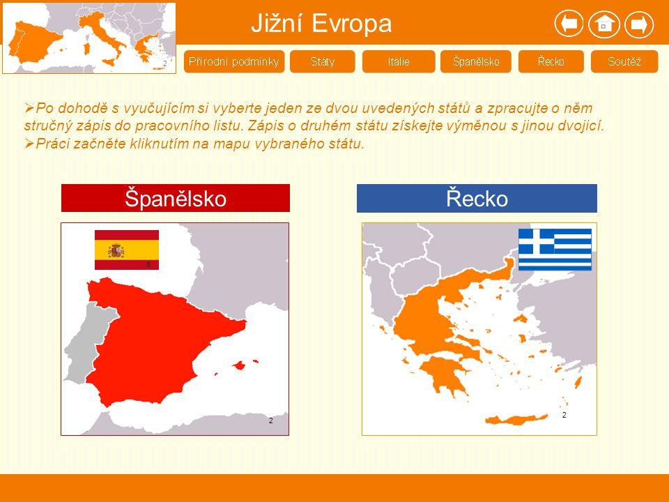 Jižní Evropa Španělsko Řecko