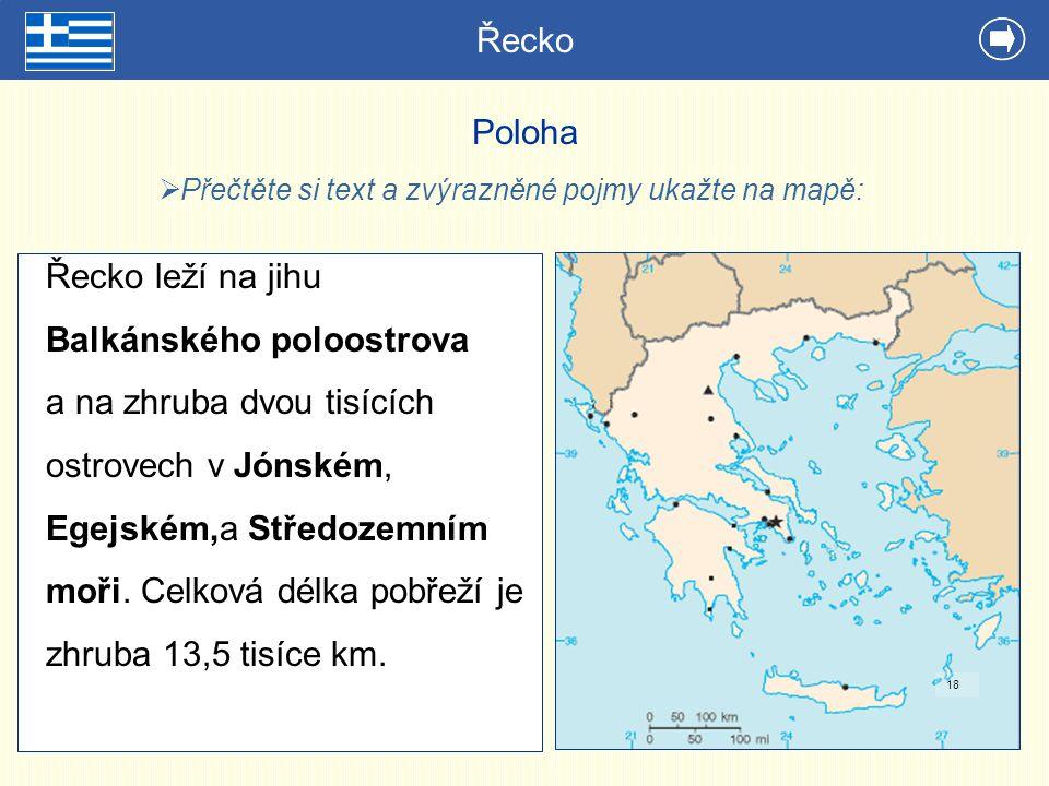 Přečtěte si text a zvýrazněné pojmy ukažte na mapě: