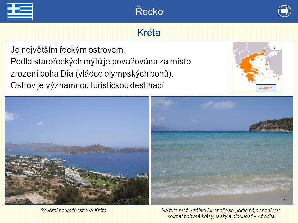 Řecko Kréta Je největším řeckým ostrovem.