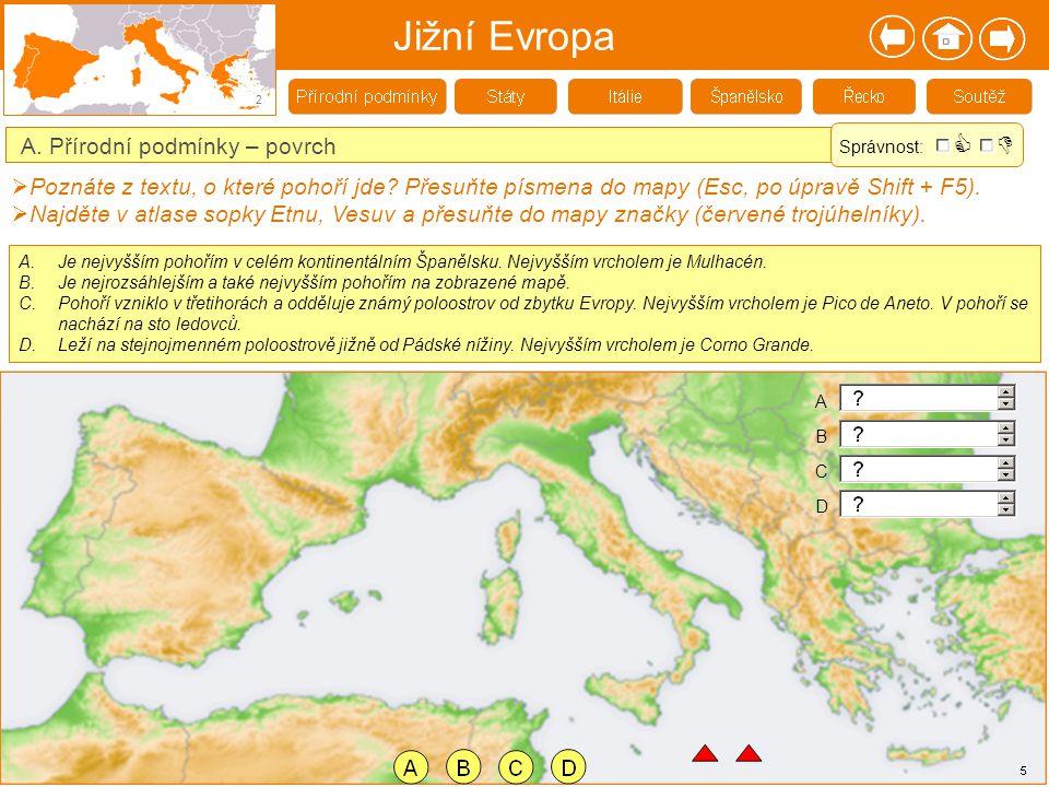 Jižní Evropa   A. Přírodní podmínky – povrch