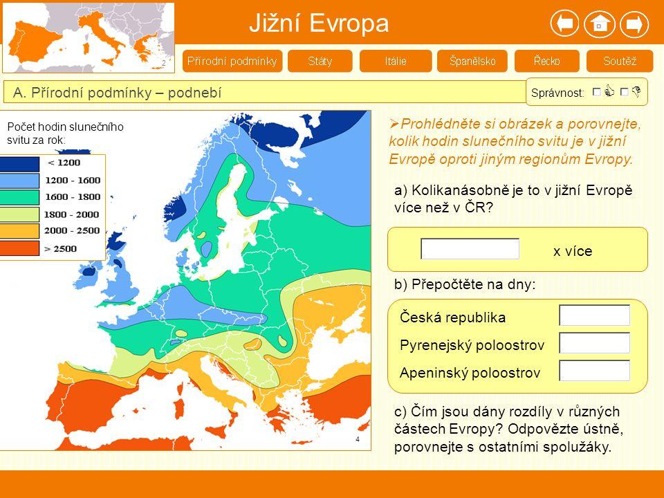 Jižní Evropa   A. Přírodní podmínky – podnebí
