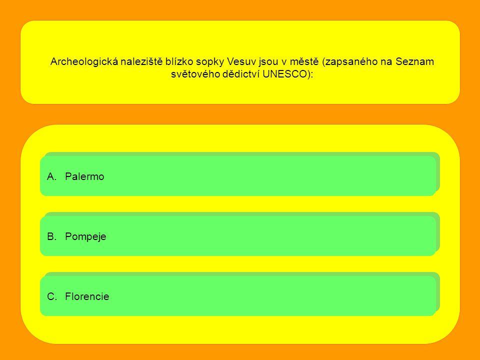 Archeologická naleziště blízko sopky Vesuv jsou v městě (zapsaného na Seznam světového dědictví UNESCO):