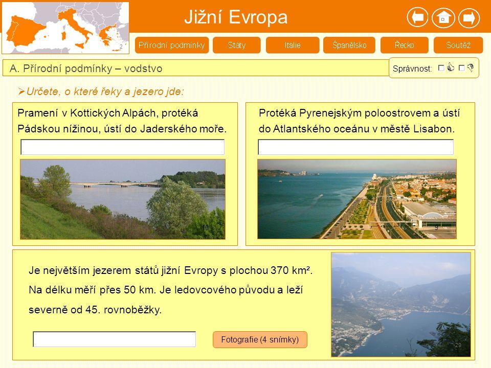 Jižní Evropa   A. Přírodní podmínky – vodstvo