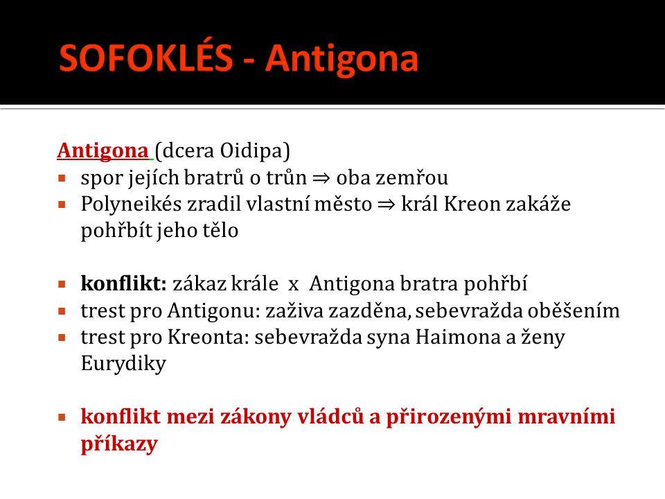 SOFOKLÉS - Antigona Antigona (dcera Oidipa)