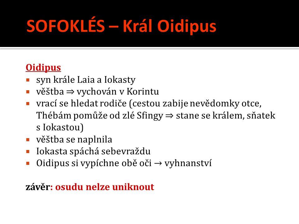 SOFOKLÉS – Král Oidipus
