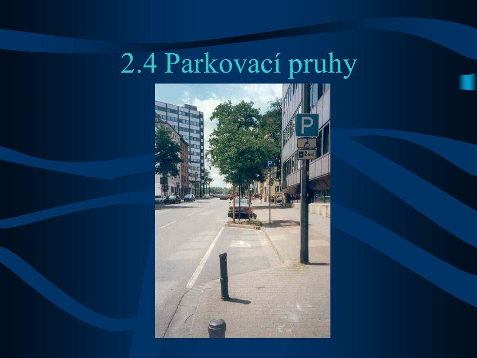 2.4 Parkovací pruhy