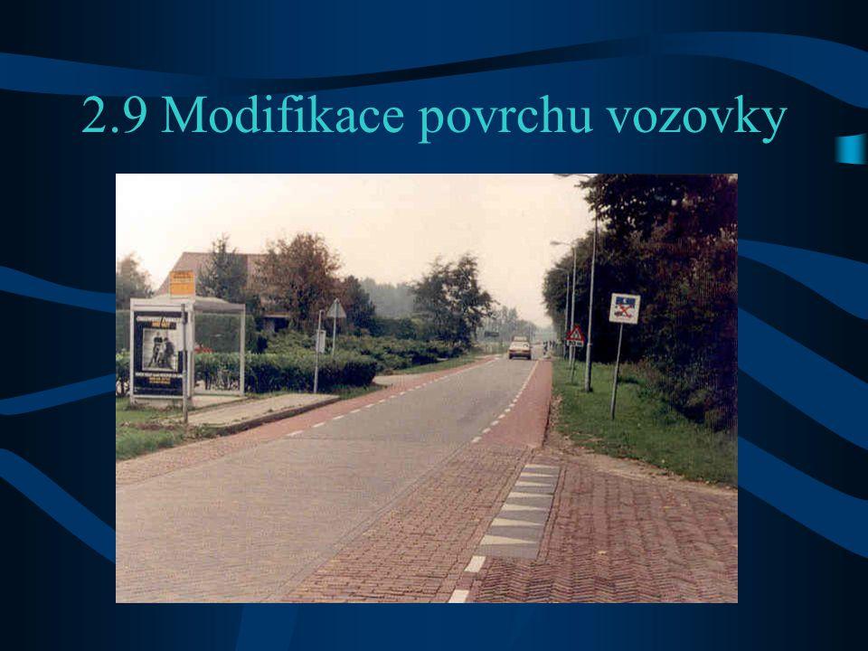 2.9 Modifikace povrchu vozovky