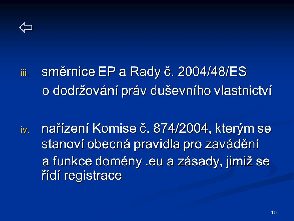 směrnice EP a Rady č. 2004/48/ES