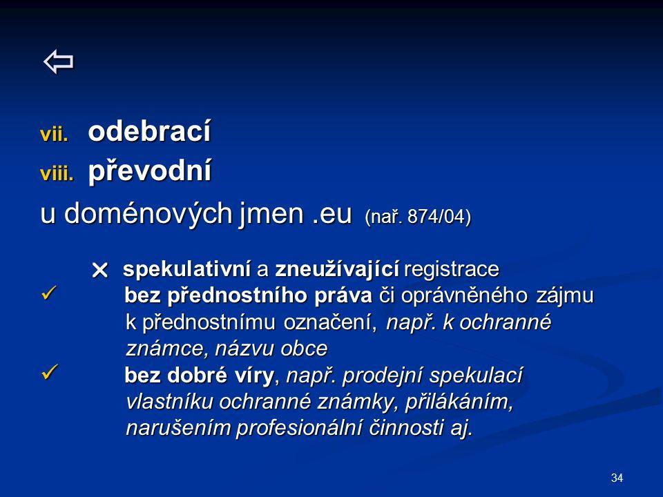  odebrací převodní u doménových jmen .eu (nař. 874/04)