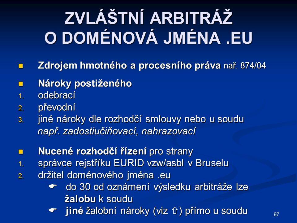 ZVLÁŠTNÍ ARBITRÁŽ O DOMÉNOVÁ JMÉNA .EU