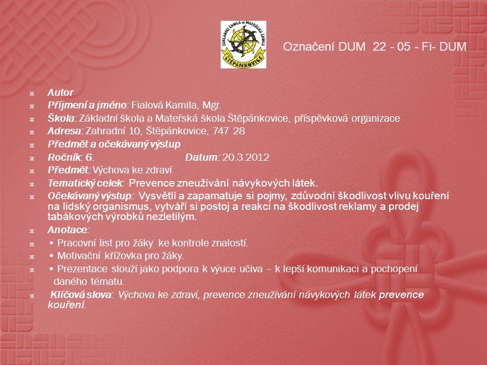 Označení DUM 22 - 05 - Fi- DUM Autor