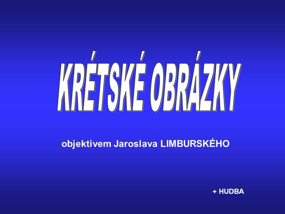 KRÉTSKÉ OBRÁZKY objektivem Jaroslava LIMBURSKÉHO + HUDBA