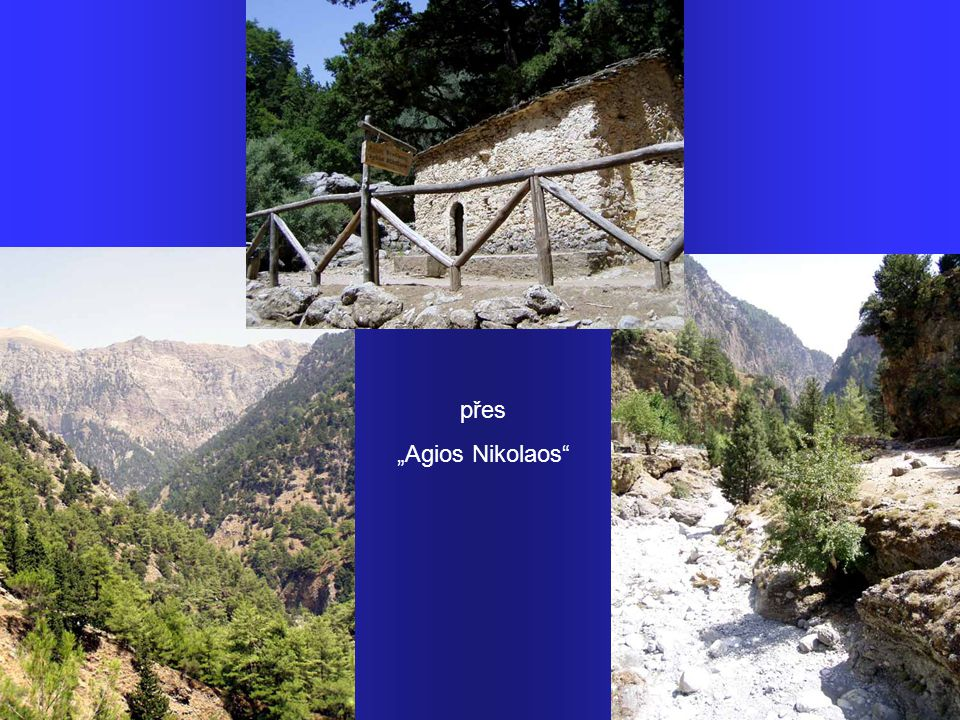 "přes ""Agios Nikolaos"