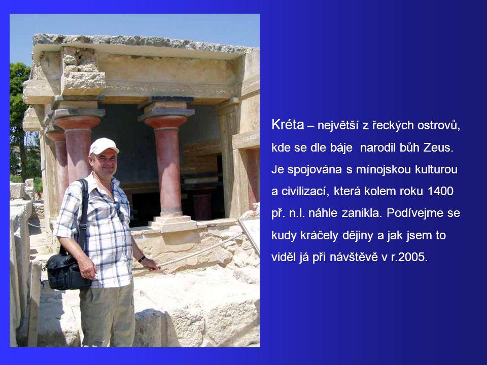 Kréta – největší z řeckých ostrovů,