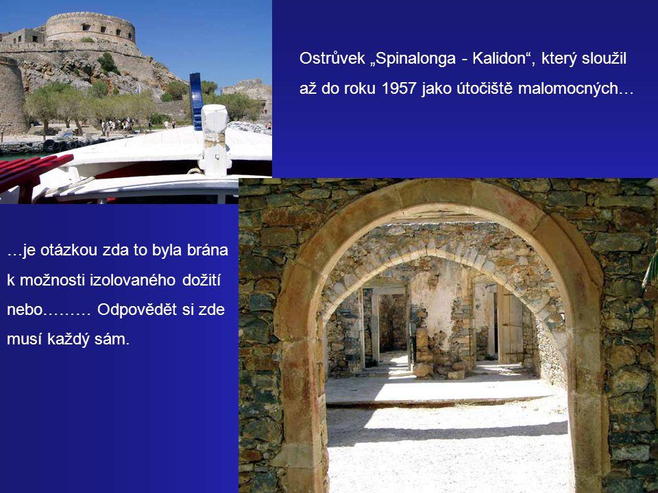 """Ostrůvek """"Spinalonga - Kalidon , který sloužil"""