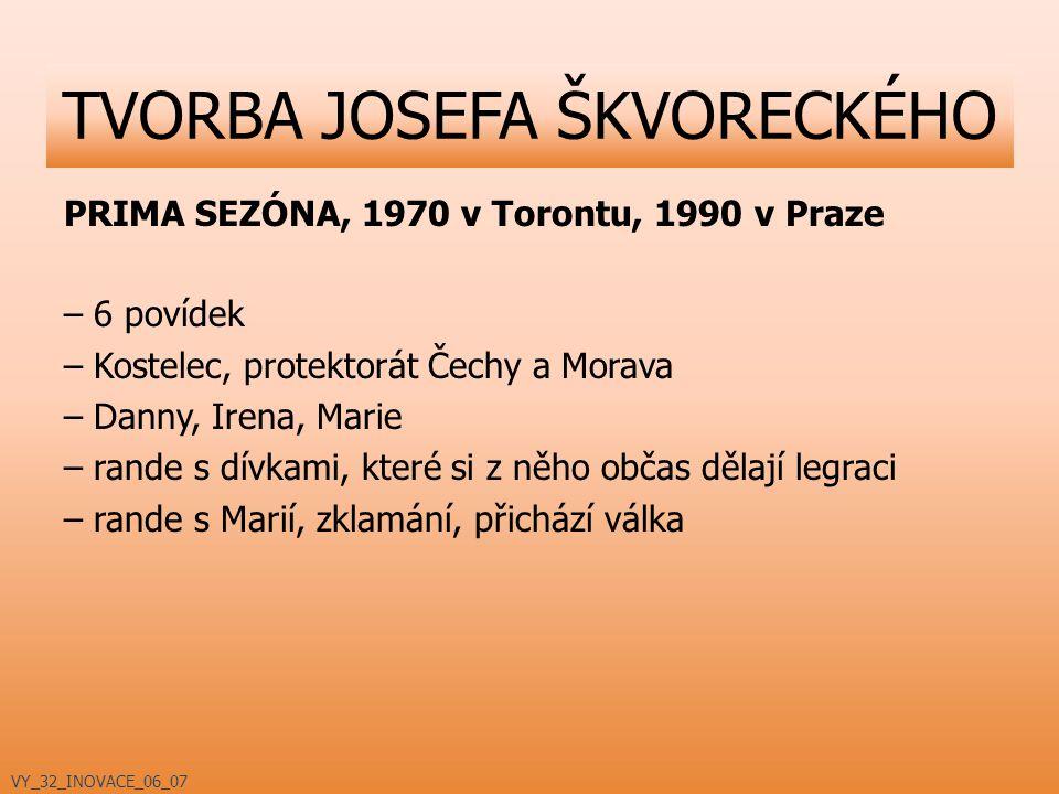 TVORBA JOSEFA ŠKVORECKÉHO