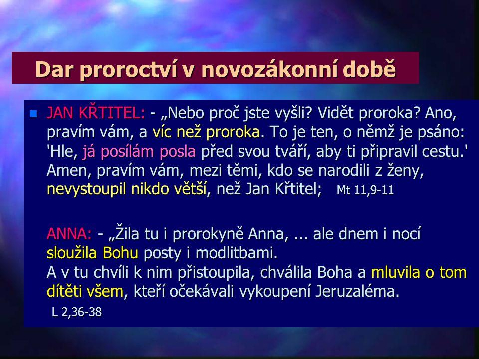 Dar proroctví v novozákonní době