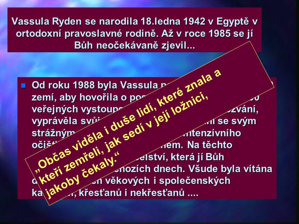 Vassula Ryden se narodila 18