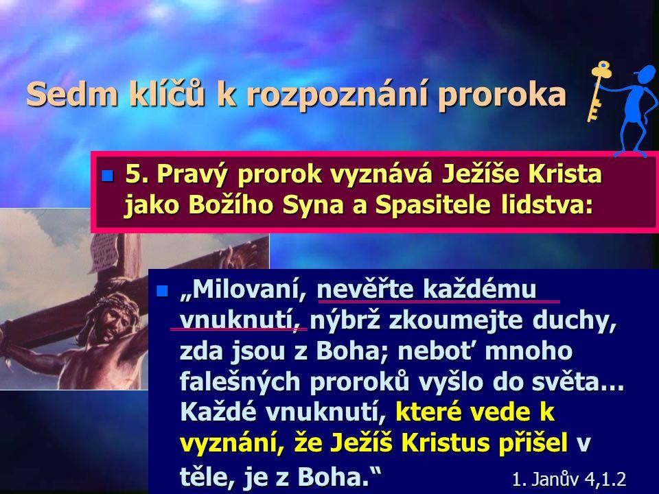 Sedm klíčů k rozpoznání proroka