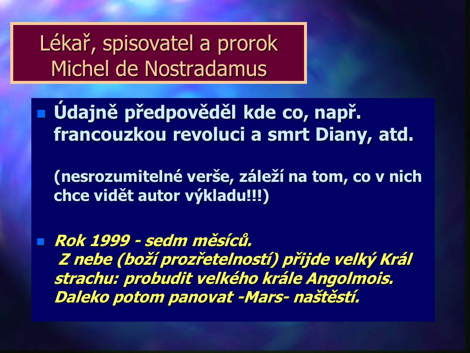 Lékař, spisovatel a prorok Michel de Nostradamus