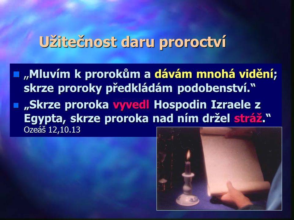 Užitečnost daru proroctví