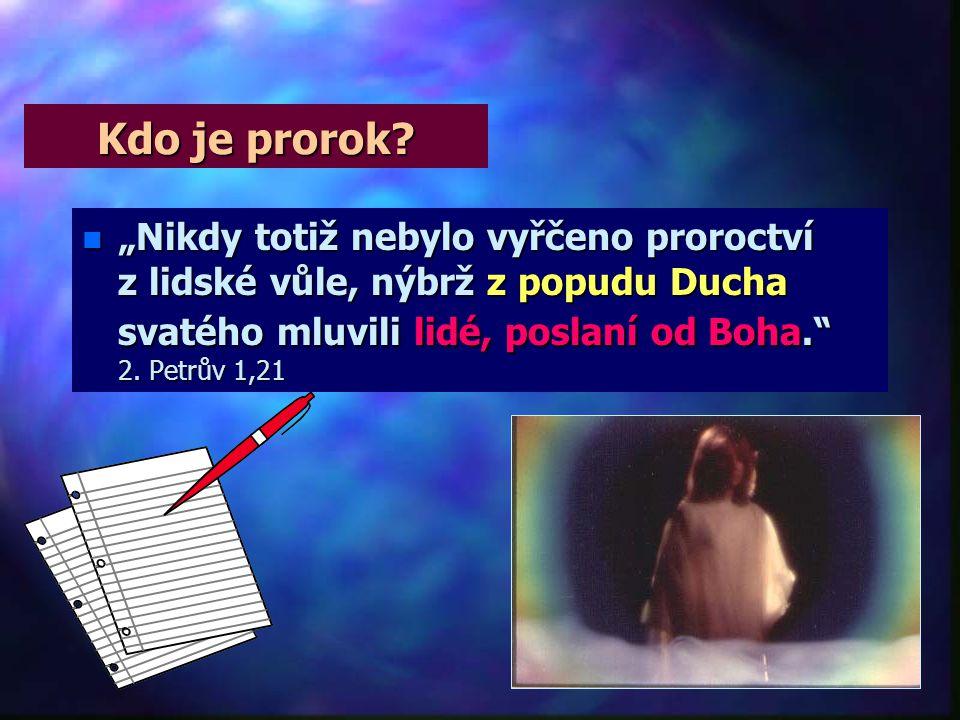 Kdo je prorok.