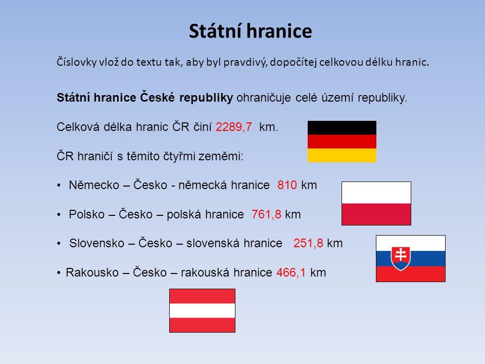 Státní hranice Číslovky vlož do textu tak, aby byl pravdivý, dopočítej celkovou délku hranic.