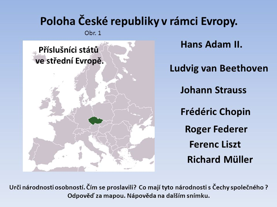 Poloha České republiky v rámci Evropy.