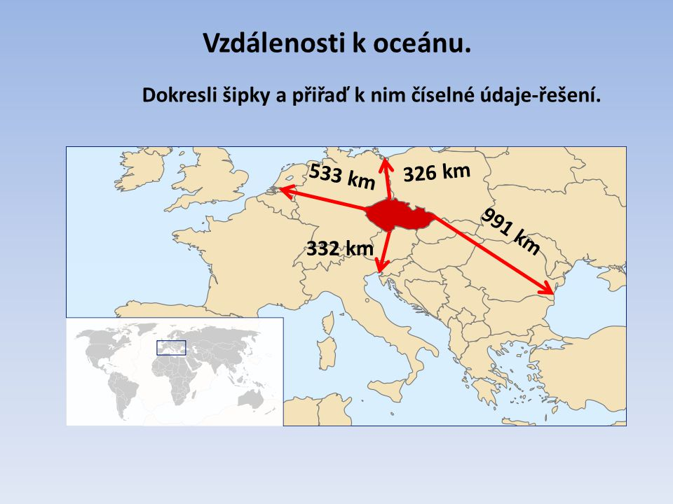 Vzdálenosti k oceánu. Dokresli šipky a přiřaď k nim číselné údaje-řešení. 326 km. 533 km. 991 km.