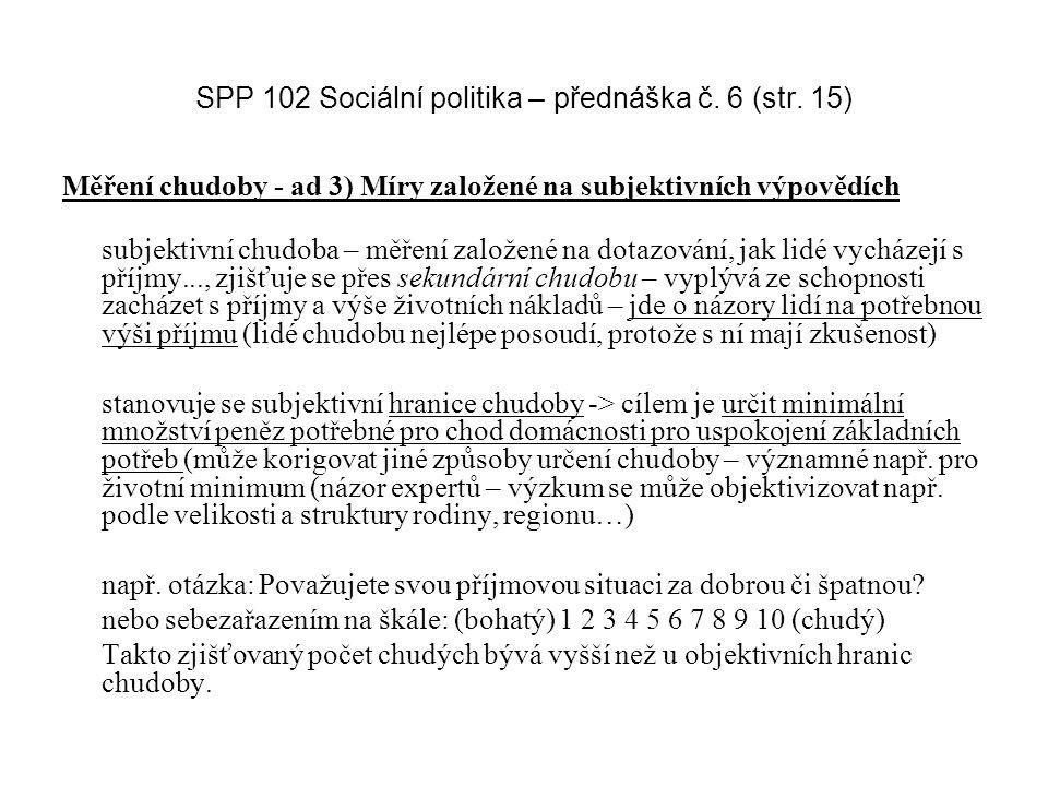 SPP 102 Sociální politika – přednáška č. 6 (str. 15)