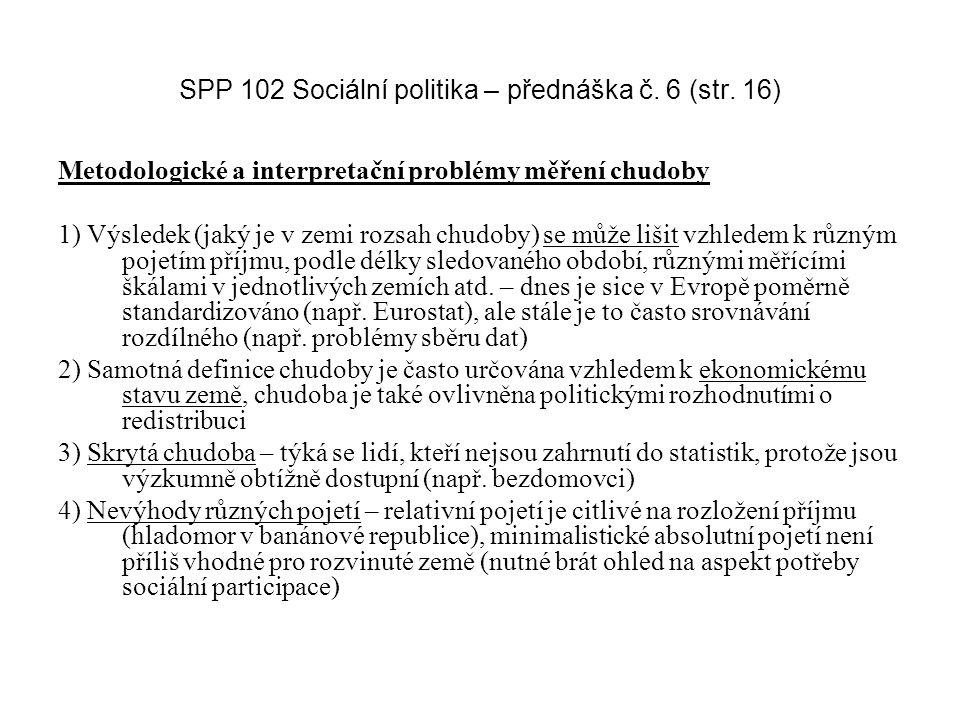 SPP 102 Sociální politika – přednáška č. 6 (str. 16)