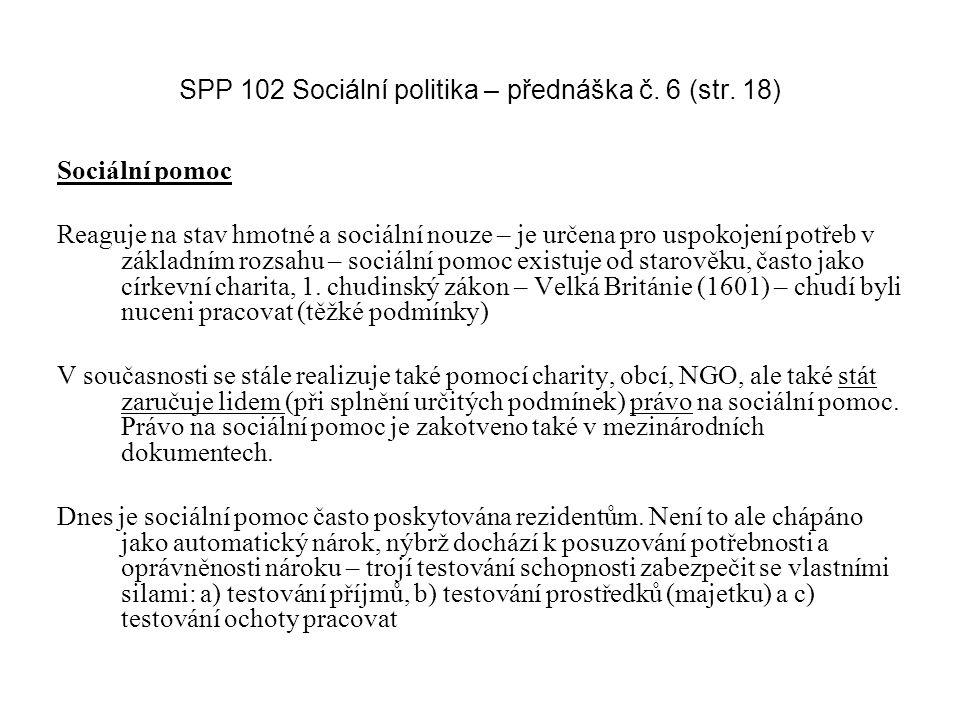 SPP 102 Sociální politika – přednáška č. 6 (str. 18)