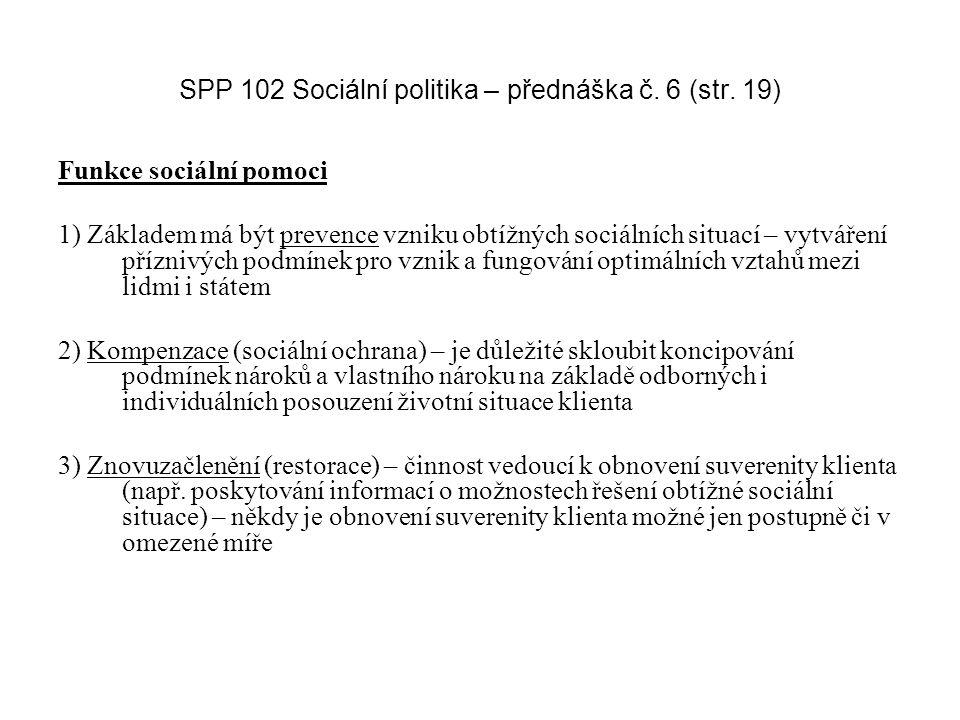 SPP 102 Sociální politika – přednáška č. 6 (str. 19)