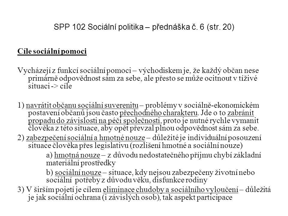 SPP 102 Sociální politika – přednáška č. 6 (str. 20)