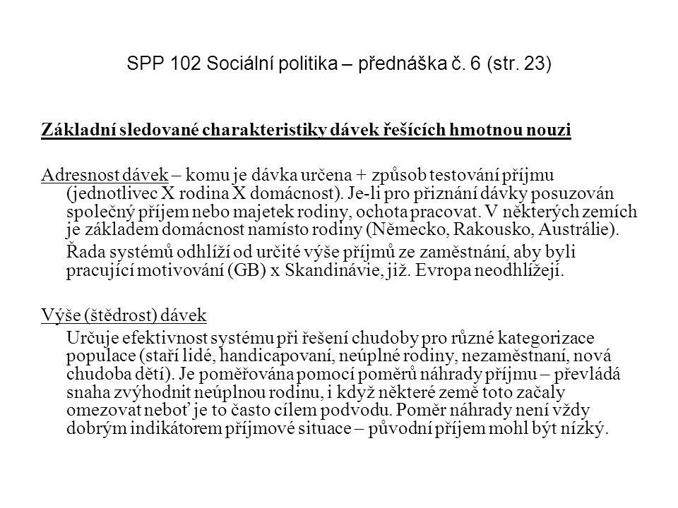 SPP 102 Sociální politika – přednáška č. 6 (str. 23)