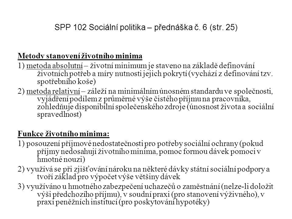 SPP 102 Sociální politika – přednáška č. 6 (str. 25)