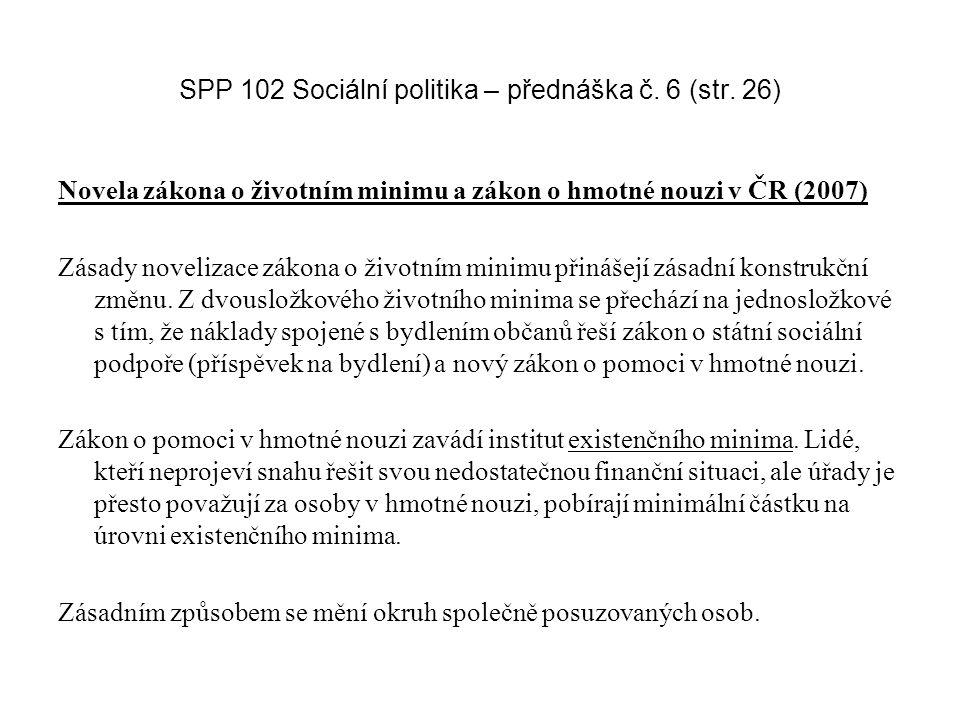 SPP 102 Sociální politika – přednáška č. 6 (str. 26)