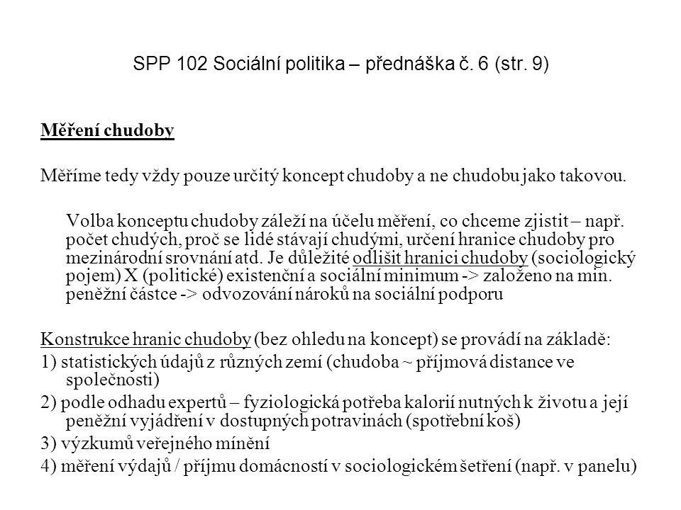 SPP 102 Sociální politika – přednáška č. 6 (str. 9)