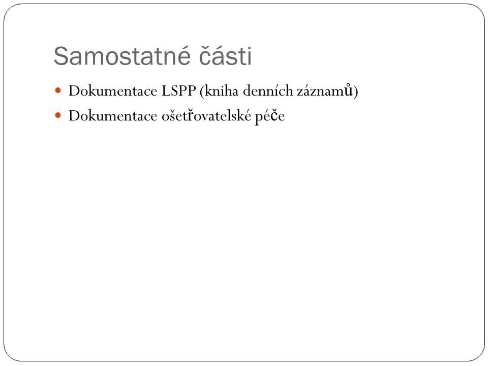 Samostatné části Dokumentace LSPP (kniha denních záznamů)