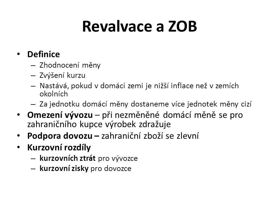 Revalvace a ZOB Definice