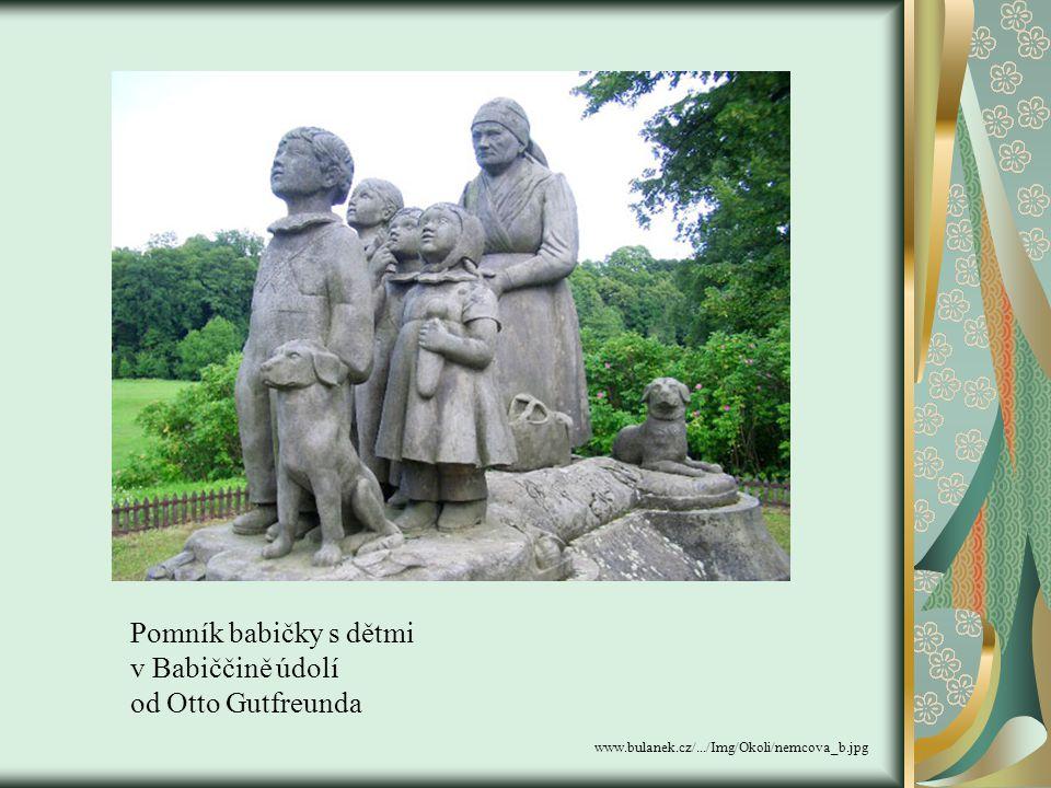 Pomník babičky s dětmi v Babiččině údolí od Otto Gutfreunda