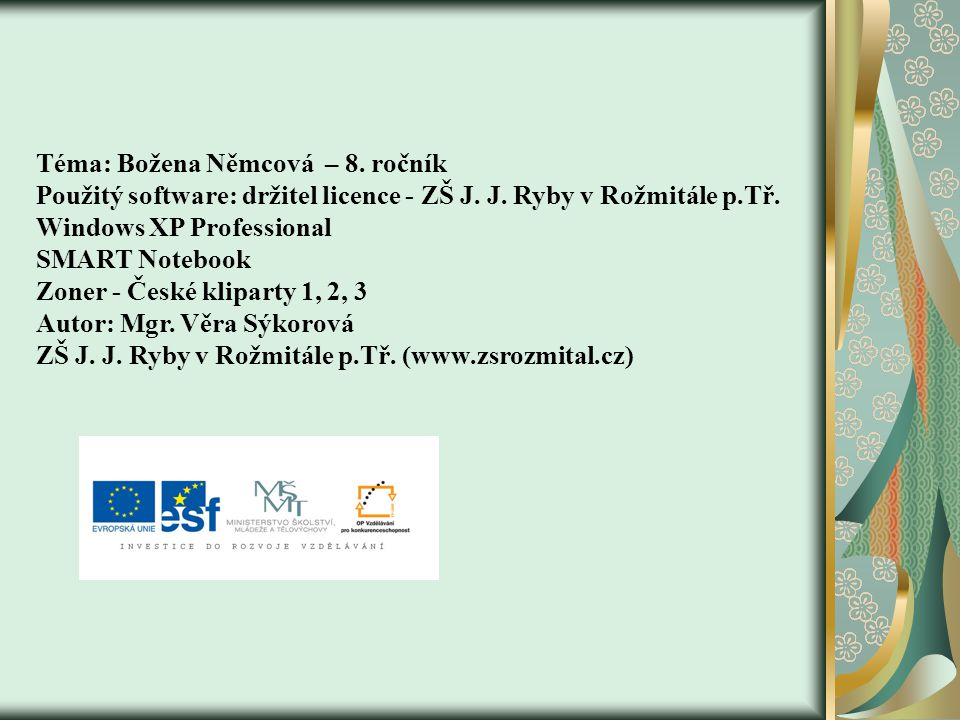Téma: Božena Němcová – 8. ročník