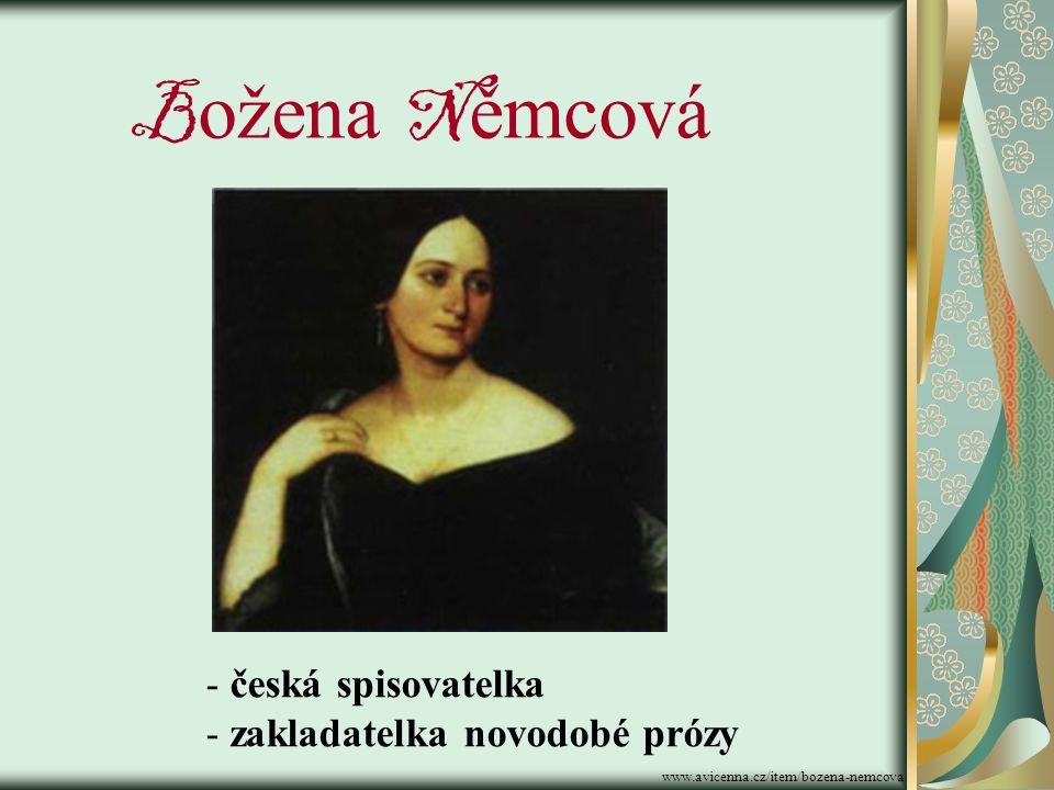Božena Němcová česká spisovatelka zakladatelka novodobé prózy