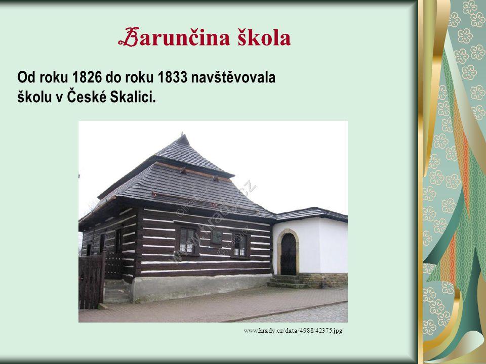 Barunčina škola Od roku 1826 do roku 1833 navštěvovala