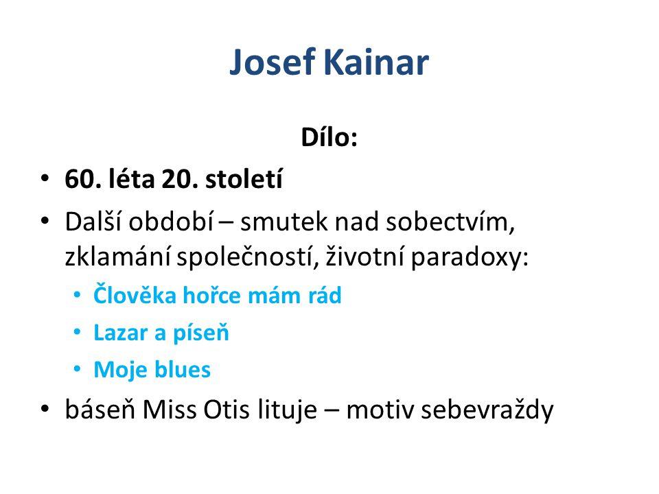 Josef Kainar Dílo: 60. léta 20. století
