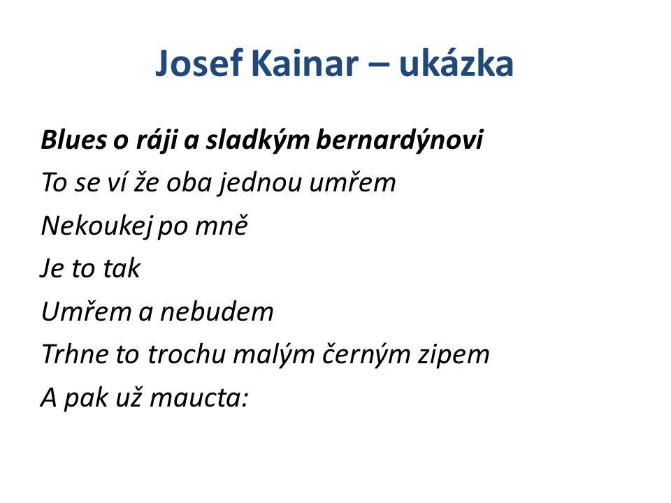 Josef Kainar – ukázka