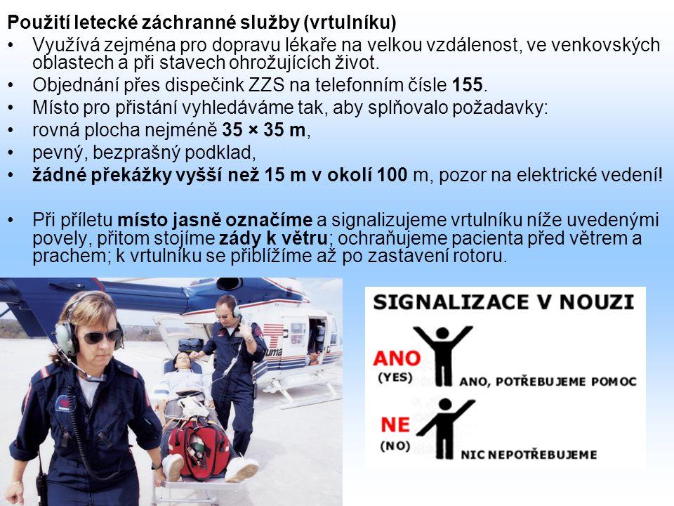 Použití letecké záchranné služby (vrtulníku)